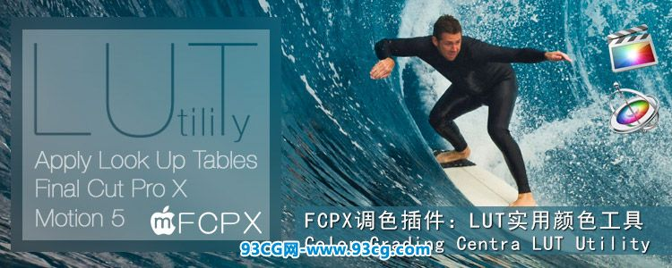 FCPX专业颜色分级调色插件Color Grading Centra LUT Utility for